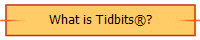 What is Tidbits�?